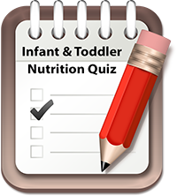 Infant & Toddler Nutrition Quiz