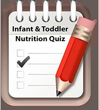 Infant & Toddler Nutrition Quiz